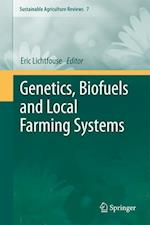 Genetics, Biofuels and Local Farming Systems af Eric Lichtfouse