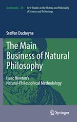 &quote;The main Business of natural Philosophy&quote;