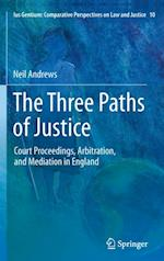 Three Paths of Justice (Ius Gentium: Comparative Perspectives on Law and Justice)