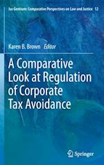 Comparative Look at Regulation of Corporate Tax Avoidance (Ius Gentium: Comparative Perspectives on Law and Justice)