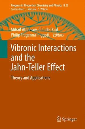 Vibronic Interactions and the Jahn-Teller Effect: Theory and Applications