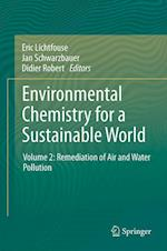 Environmental Chemistry for a Sustainable World af Robert Didier, Jan Schwarzbauer, Eric Lichtfouse