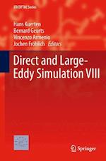 Direct and Large-Eddy Simulation VIII (Ercoftac Series, nr. 15)