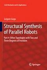 Structural Synthesis of Parallel Robots (SOLID MECHANICS AND ITS APPLICATIONS, nr. 183)