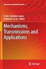 Mechanisms, Transmissions and Applications (Mechanisms and Machine Science)