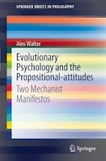 Evolutionary Psychology and the Propositional-attitudes (Springerbriefs in Philosophy)