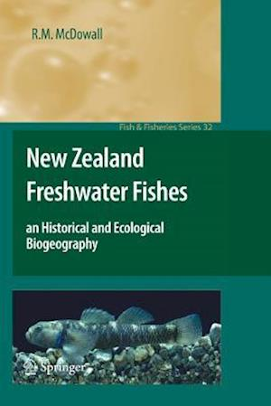 New Zealand Freshwater Fishes: An Historical and Ecological Biogeography