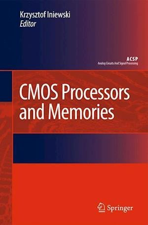 CMOS Processors and Memories