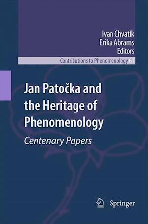 Jan Patocka and the Heritage of Phenomenology