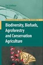 Biodiversity, Biofuels, Agroforestry and Conservation Agriculture af Eric Lichtfouse
