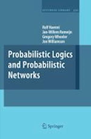 Probabilistic Logics and Probabilistic Networks