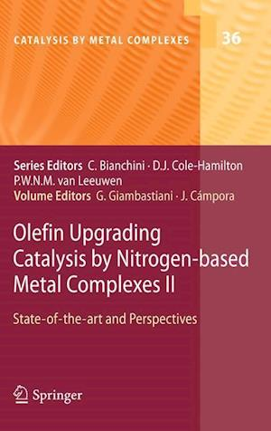 Olefin Upgrading Catalysis by Nitrogen-based Metal Complexes II : State of the art and Perspectives