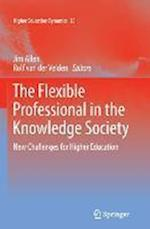 The Flexible Professional in the Knowledge Society af Jim Allen