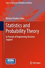 Statistics and Probability Theory (Topics in Safety, Risk reliability and quality, nr. 18)