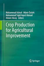 Crop Production for Agricultural Improvement af Muhammad Ashraf, Munir Ozturk