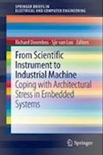 From Scientific Instrument to Industrial Machine (Springerbriefs in Electrical and Computer Engineering)