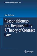 Reasonableness and Responsibility: A Theory of Contract Law (Law and Philosophy Library)