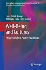 Well-Being and Cultures (Cross-cultural Advancements in Positive Psychology)