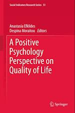 Positive Psychology Perspective on Quality of Life (Social Indicators Research Series)
