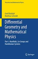 Differential Geometry and Mathematical Physics af Matthias Schmidt