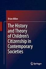 History and Theory of Children's Citizenship in Contemporary Societies