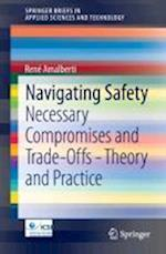 Navigating Safety (Springerbriefs in Applied Sciences and Technology)