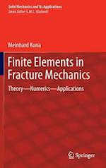 Finite Elements in Fracture Mechanics (SOLID MECHANICS AND ITS APPLICATIONS, nr. 201)