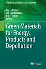 Green Materials for Energy, Products and Depollution af Eric Lichtfouse