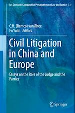 Civil Litigation in China and Europe (Ius Gentium: Comparative Perspectives on Law and Justice)