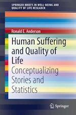 Human Suffering and Quality of Life af Ronald E. Anderson