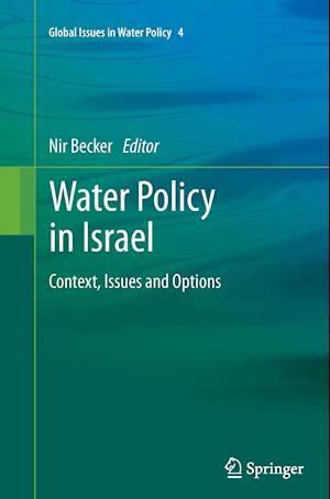 Water Policy in Israel : Context, Issues and Options