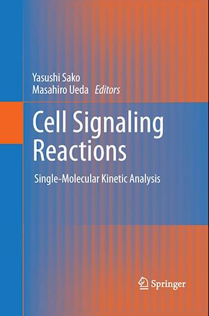 Cell Signaling Reactions : Single-Molecular Kinetic Analysis
