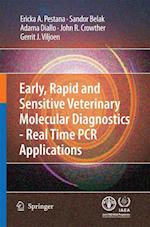 Early, rapid and sensitive veterinary molecular diagnostics - real time PCR applications