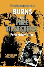 Management of Burns and Fire Disasters: Perspectives 2000