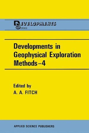 Developments in Geophysical Exploration Methods-4