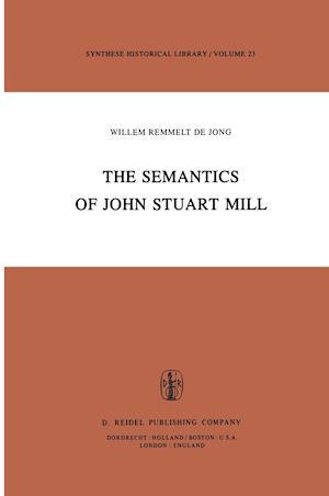 The Semantics of John Stuart Mill