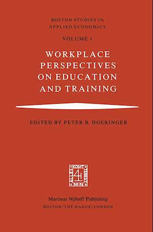 Workplace Perspectives on Education and Training