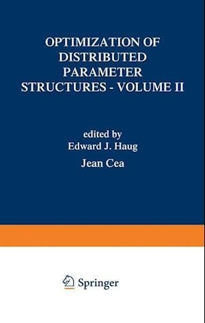 Optimization of Distributed Parameter Structures - Volume II