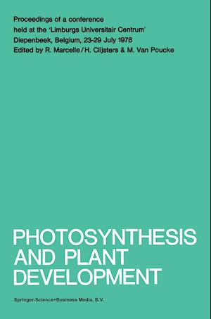 Photosynthesis and Plant Development : Proceedings of a conference held at the 'Limburgs Universitair Centrum', Diepenbeek, Belgium, 23-29 July 1978
