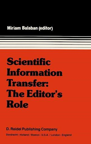 Scientific Information Transfer: The Editor's Role