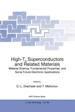 High-Tc Superconductors and Related Materials (NATO Science Partnership Sub-Series, 3)