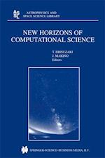 New Horizons of Computational Science (Astrophysics and Space Science Library)