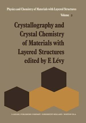 Crystallography and Crystal Chemistry of Materials with Layered Structures