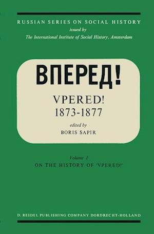 """Vpered!"" 1873-1877 : From the Archives of Valerian Nikolaevich Smirnov"