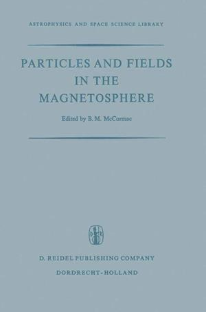 Particles and Fields in the Magnetosphere