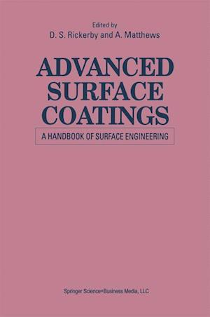 Advanced Surface Coatings: A Handbook of Surface Engineering