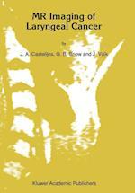 MR Imaging of Laryngeal Cancer af Jaap Valk, G.B. Snow, J.A Castelijns