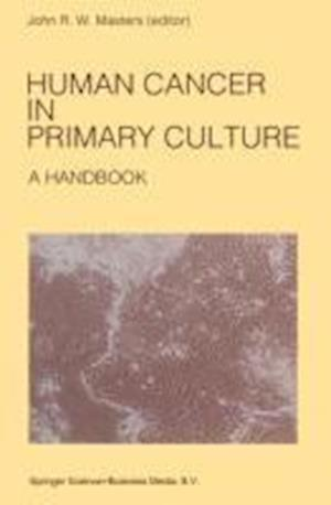 Human Cancer in Primary Culture, A Handbook