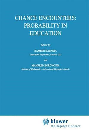 Chance Encounters: Probability in Education