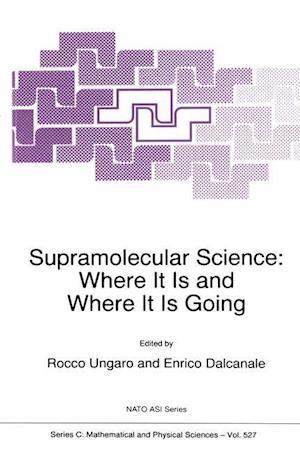 Supramolecular Science